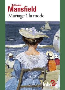 Mariage à la mode, de Katherine Mansfield