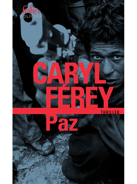 Paz, de Caryl Férey