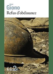 Refus d'obéissance, de Jean Giono