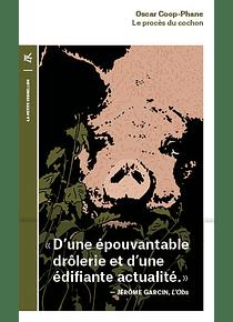 Le procès du cochon, de Oscar Coop-Phane