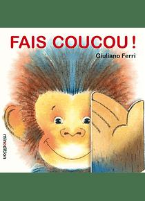 Fais coucou ! , de Giuliano Ferri