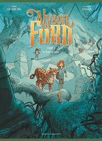 Alyson Ford - Le temple du jaguar, de Joris Chamblain et Olivier Frasier