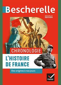 Bescherelle - L'histoire de France des origines à nos jours