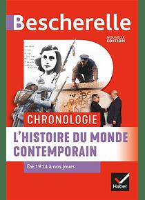 Bescherelle - L'histoire du monde contemporain : de 1914 à nos jours