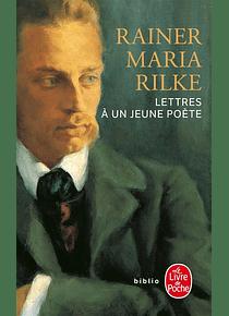 Lettres à un jeune poète, de Rainer Maria Rilke