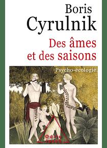 Des âmes et des saisons, de Boris Cyrulnik
