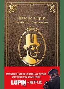 Arsène Lupin gentleman cambrioleur, de Maurice Leblanc