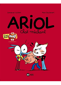 Ariol - Chat méchant, de Emmanuel Guibert, Marc Boutavant
