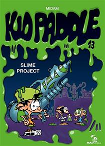Kid Paddle - Slime project, de Midam et Angèle