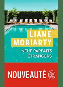 Neuf parfaits étrangers, de Liane Moriarty