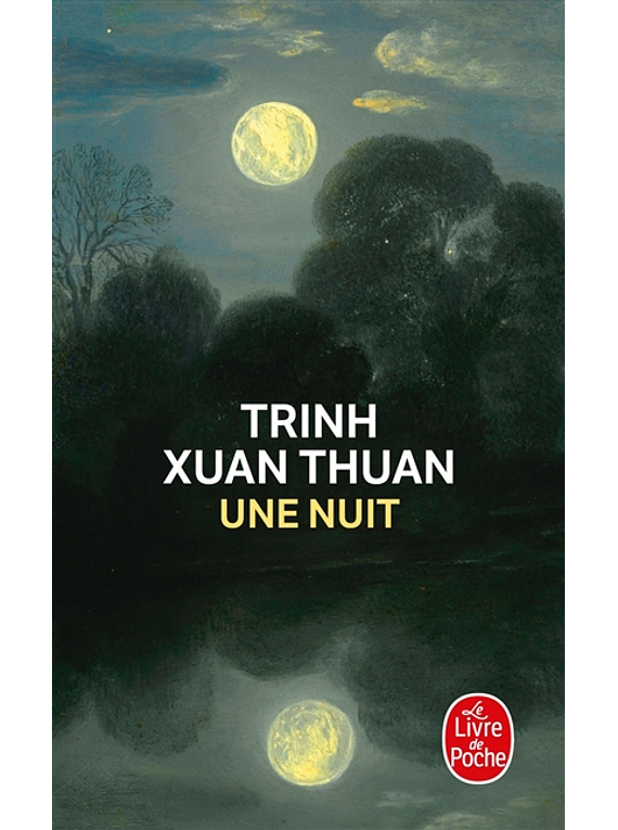 Une nuit, de Trinh Xuan Thuan