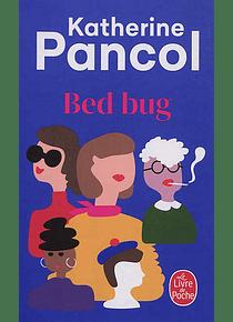 Bed bug, de Katherine Pancol