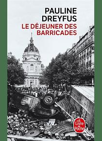 Le déjeuner des barricades, de Pauline Dreyfus