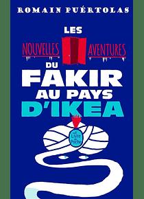 Les nouvelles aventures du fakir au pays d'Ikea, de Romain Puértolas