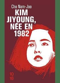 Kim Jiyoung, née en 1982, de Cho Nam-joo
