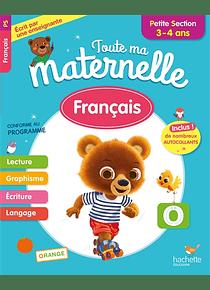 Toute ma maternelle - Petite Section - 3/4 ans : Français