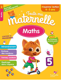 Toute ma maternelle - Moyenne Section - 4/5 ans : Maths