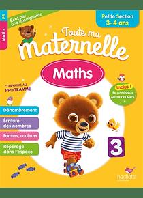 Toute ma maternelle - Petite Section - 3/4 ans : Maths