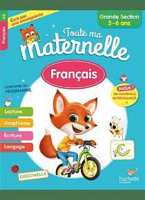 Toute ma maternelle - Grande Section - 5/6 ans : Français