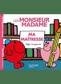 Les Monsieur Madame - Ma maîtresse, de Roger Hargreaves