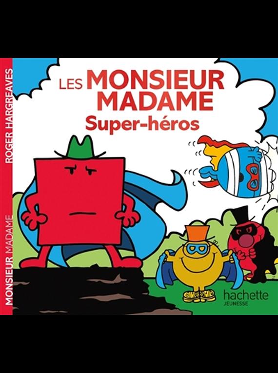 Les Monsieur Madame - Super-héros, de Adam Hargreaves