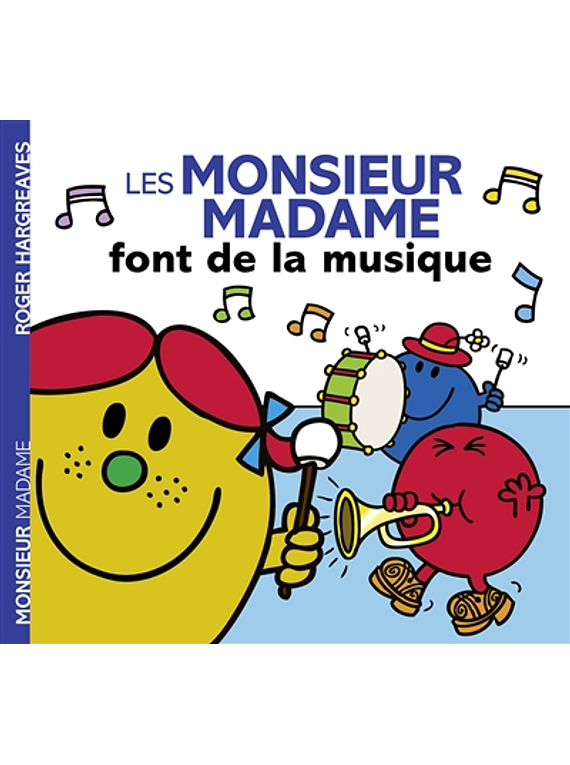 Les Monsieur Madame font de la musique, de Adam Hargreaves