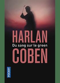 Du sang sur le green, de Harlan Coben