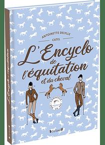 L'encyclo de l'équitation et du cheval, de Antoinette Delylle
