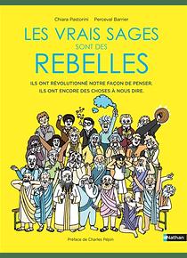 Les vrais sages sont des rebelles, de Chiara Pastorini