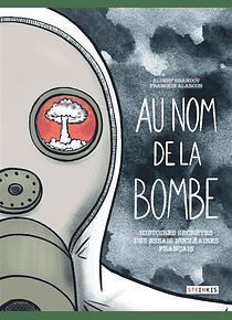 Au nom de la bombe, de Albert Dandrov