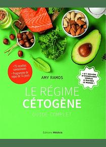 Le régime cétogène : guide complet, de Amy Ramos