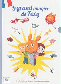 Le grand imagier de Foxy en français, de Anne-Sophie Cayrey et Stéphane Husar