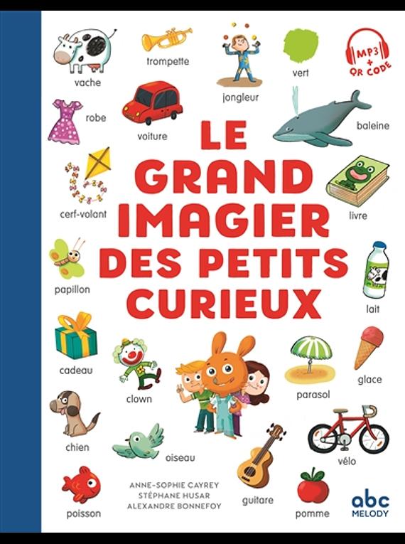 Le grand imagier des petits curieux, de Anne-Sophie Cayrey et Stéphane Husar