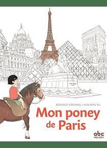 Mon poney de Paris, de Béatrice Fontanel et Sun Hsin-Yu