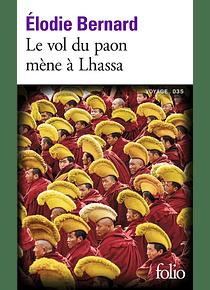 Le vol du paon mène à Lhassa, de Elodie Bernard