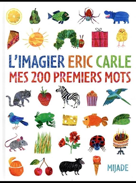 L'imagier Eric Carle : mes 200 premiers mots
