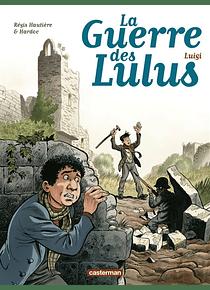 La guerre des Lulus 7 - Luigi, de Régis Hautière