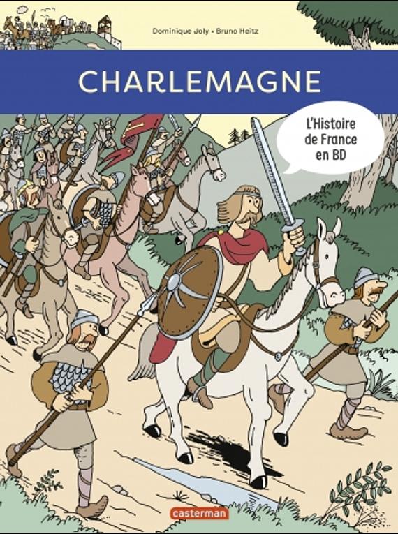 L'histoire de France en BD - Charlemagne