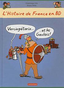 L'histoire de France en BD - Vercingétorix et les Gaulois