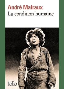 La condition humaine, de André Malraux