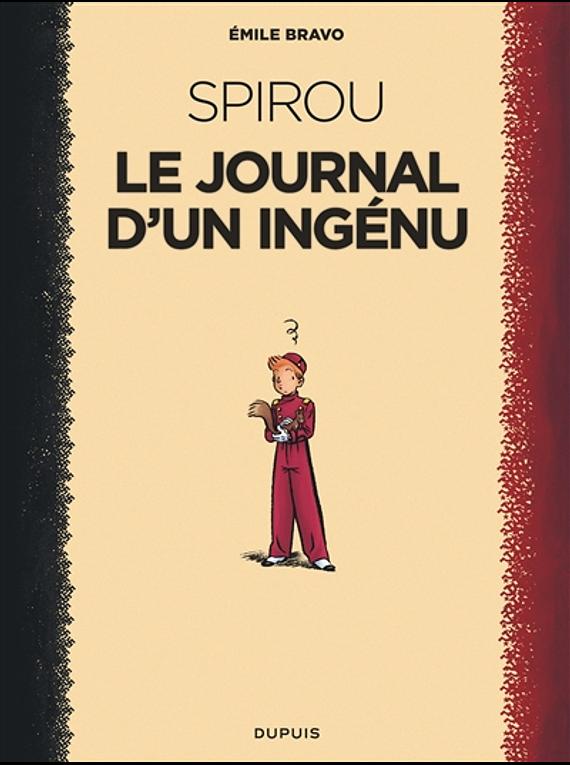 Le Spirou d'Emile Bravo 1 - le journal d'un ingénu