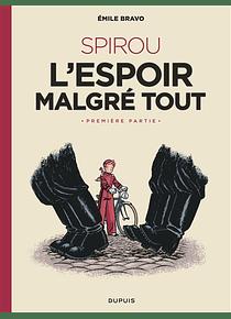 Le Spirou d'Emile Bravo  - l'espoir malgré tout