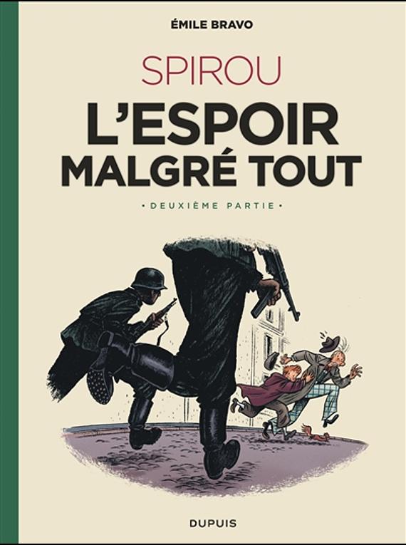 Le Spirou d'Emile Bravo 3 - Un peu plus loin vers l'horreur