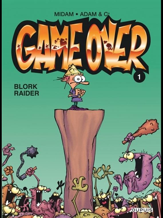 Game over - Blork raider, de Midam et Adam