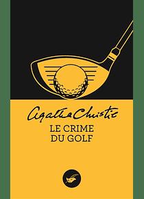 Le crime du golf, de Agatha Christie