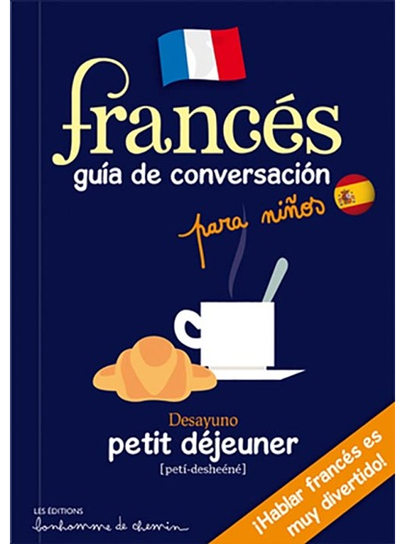 Francés : Guia de conversacion para ninos