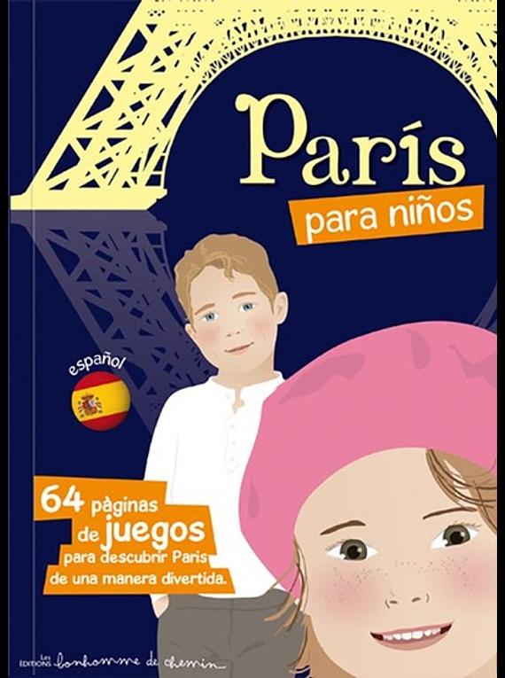 Paris para niños - 64 paginas de juegos para descubrir Paris de una manera divertida