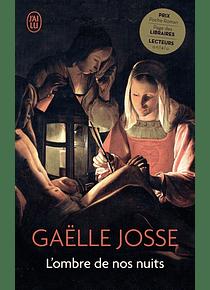 L'ombre de nos nuits, de Gaëlle Josse