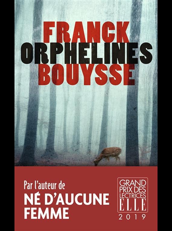 Orphelines, de Franck Bouysse