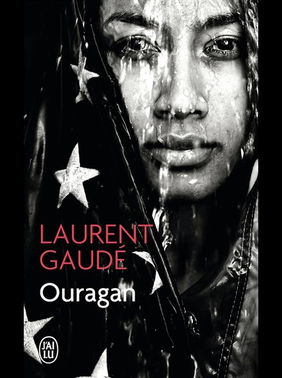 Ouragan, de Laurent Gaudé